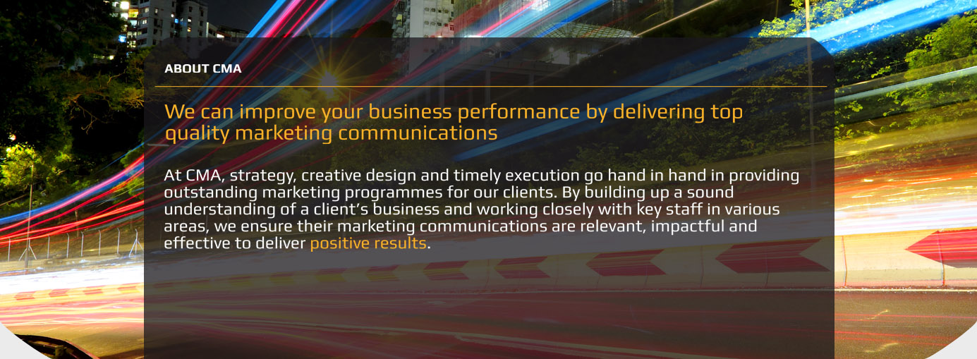 We can improve your business performance by delivering top quality marketing communications
