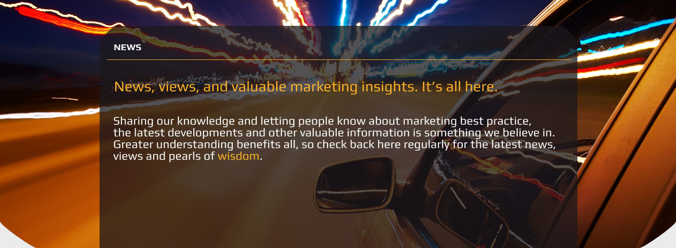 News, Views, and valuable marketing insights. It's all here.